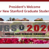 "Video titlecard, reads: ""President's Welcome for New Stanford Graduate Students"". Graphic shows campus with text overlay: ""NGSO 2020: Refocus Today, Reimagine Tomorrow"""